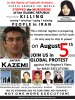 Call for Global Protest Against A New Round of Executions in Iran & in Support of Kazemi, Ashtiani, Jalalian and Others at Imminent Risk of Execution: Thursday August 5, 2010