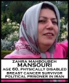 Zahra (Mahboubeh) Mansouri, 60-Year Old Breast Cancer Survivor, Detained and Sent to Evin Prison Despite Epilepsy, Other Physical Disabilities